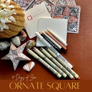 Announcing ORNATE SQUARE…. 31 Days of Zen